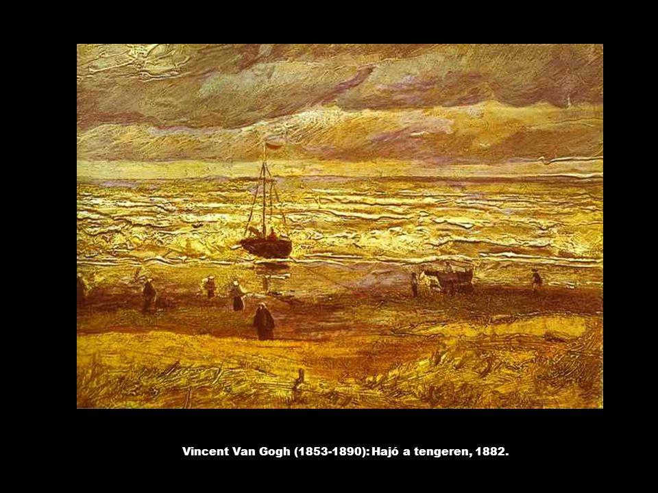 Vincent Van Gogh (1853-1890): Hajó a tengeren, 1882.