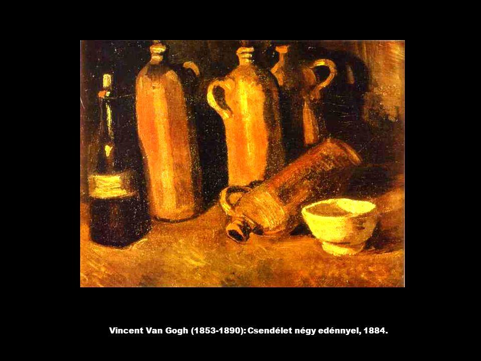 Vincent Van Gogh (1853-1890): Csendélet négy edénnyel, 1884.