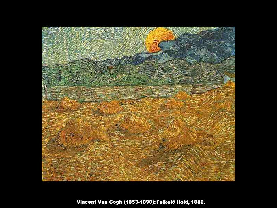 Vincent Van Gogh (1853-1890): Felkelő Hold, 1889.
