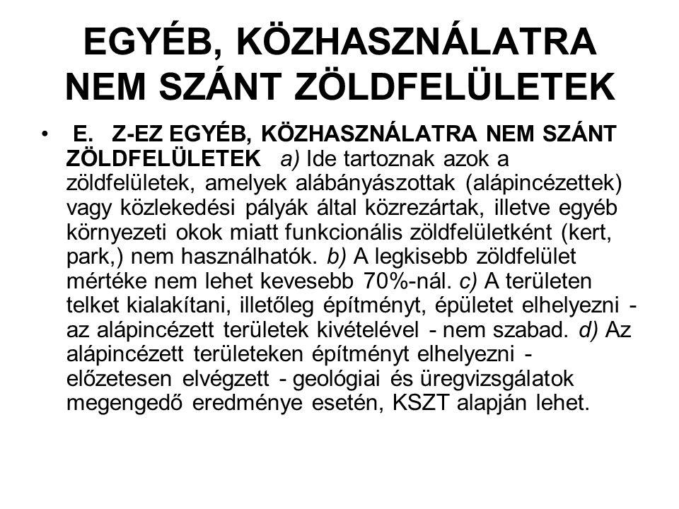 Z-FK FÁSÍTOTT KÖZTÉR A.