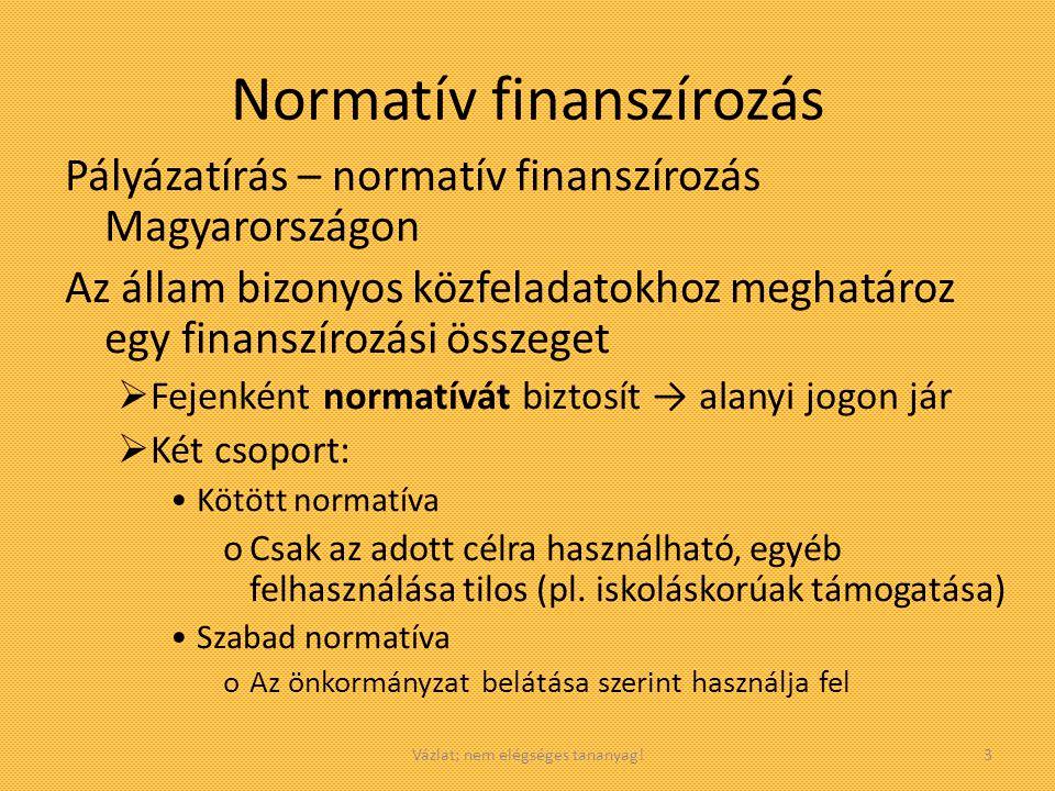 Vázlat; nem elégséges tananyag!4 A helyi önkormányzati alrendszer bevételei (1) I.