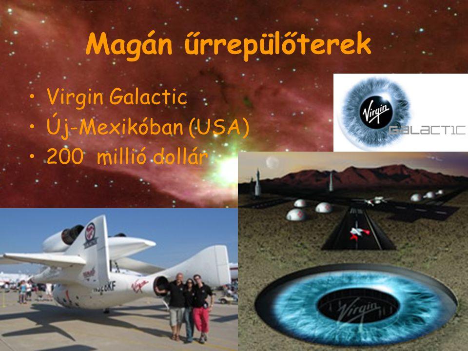 Magán űrrepülőterek Virgin Galactic Új-Mexikóban (USA) 200 millió dollár