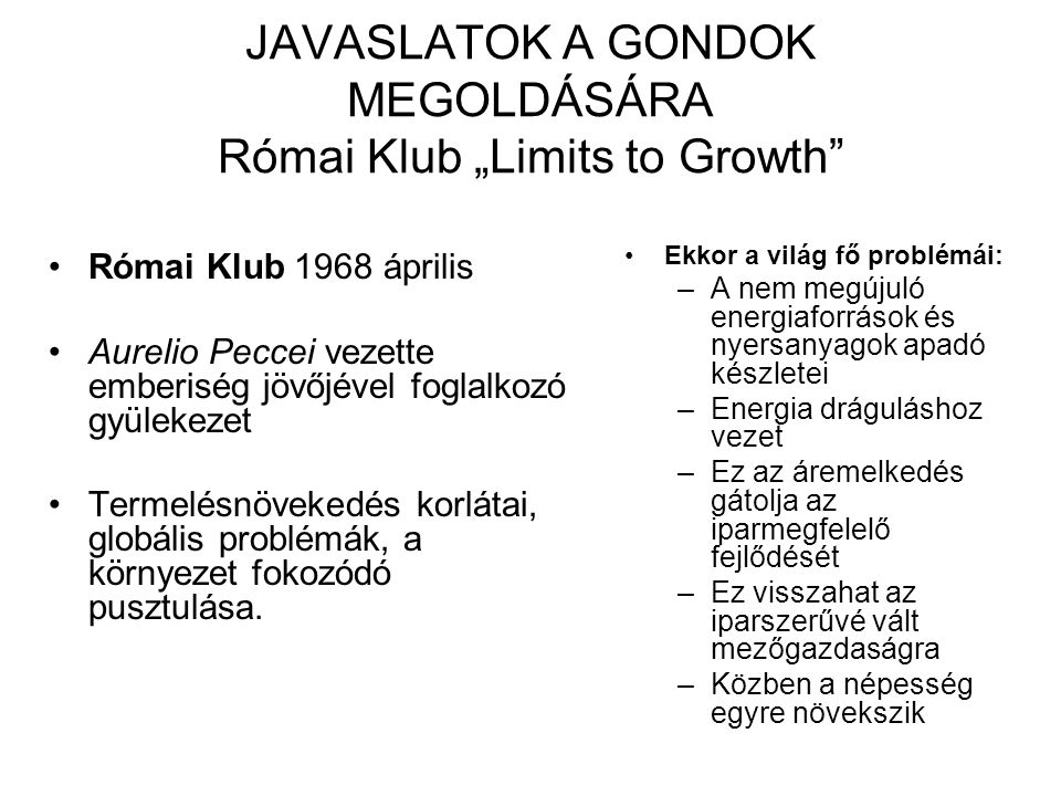 "Római Klub ""Limits to Growth The Limits to Growth (1972) 1."