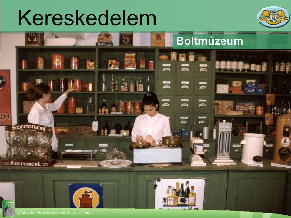 Kereskedelem Boltmúzeum