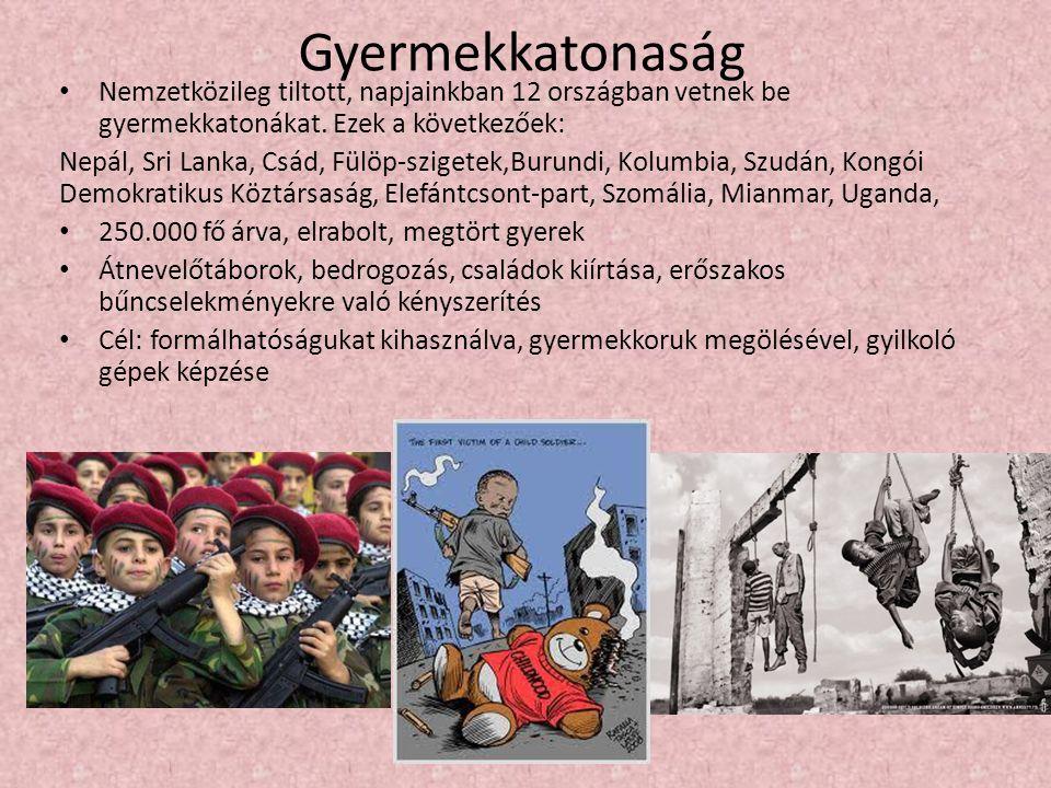 Gyermekkatonaság Nemzetközileg tiltott, napjainkban 12 országban vetnek be gyermekkatonákat. Ezek a következőek: Nepál, Sri Lanka, Csád, Fülöp-szigete