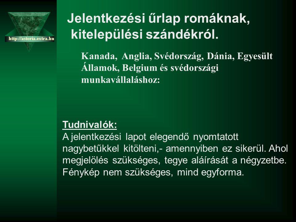 Készítette: Tzombi http://astoria.extra.hu További vidám, és szép diákért, látogass el a: http://astoria.extra.hu http://astoria.extra.hu oldalra.
