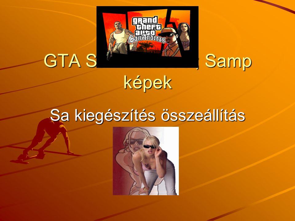 GTA San Andreas ; Samp képek Sa kiegészítés összeállítás