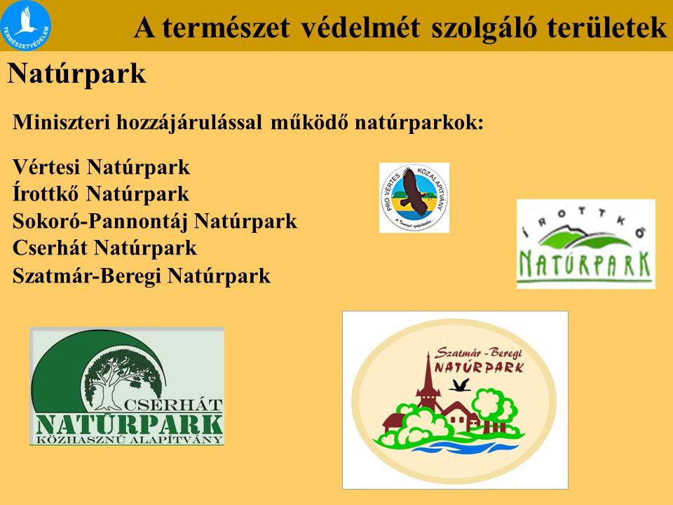A természet védelmét szolgáló területek Natúrpark Miniszteri hozzájárulással működő natúrparkok: Vértesi Natúrpark Írottkő Natúrpark Sokoró-Pannontáj
