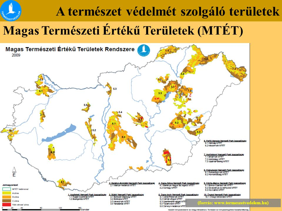 A természet védelmét szolgáló területek Magas Természeti Értékű Területek (MTÉT) (forrás: www.termeszetvedelem.hu)