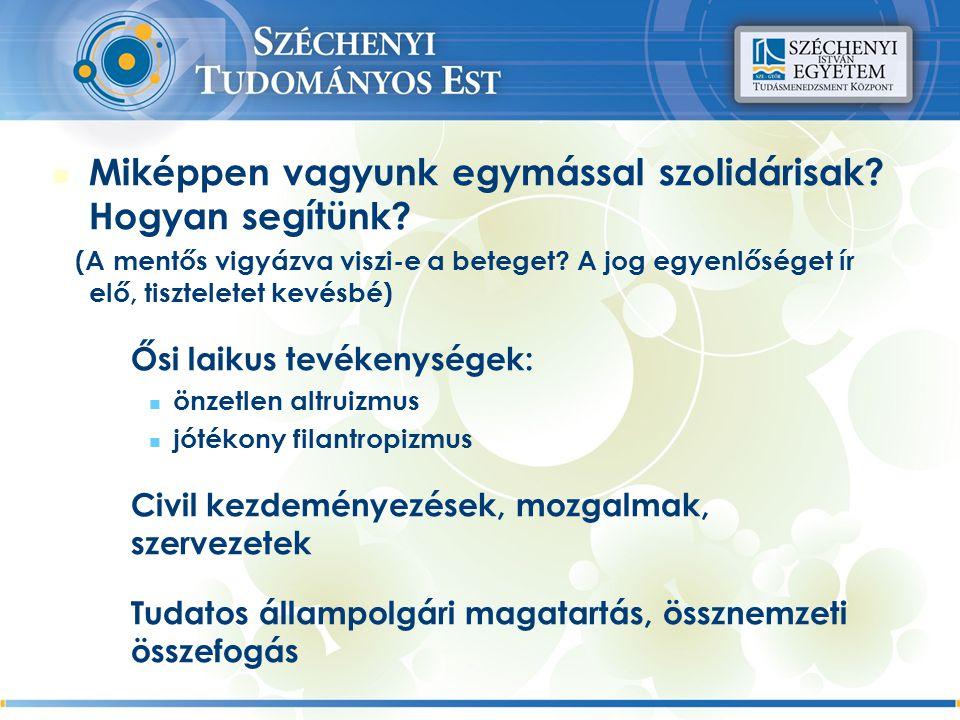 A következő előadásunk: 2010.november 10. 17:00 Dr.