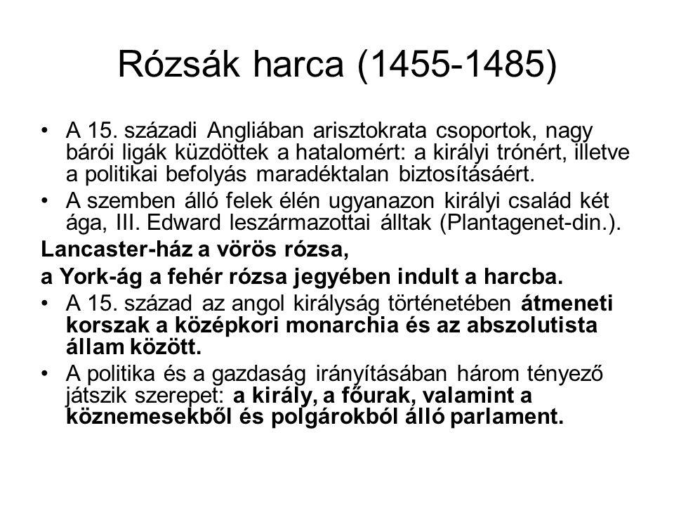 Rózsák harca (1455-1485) A 15.