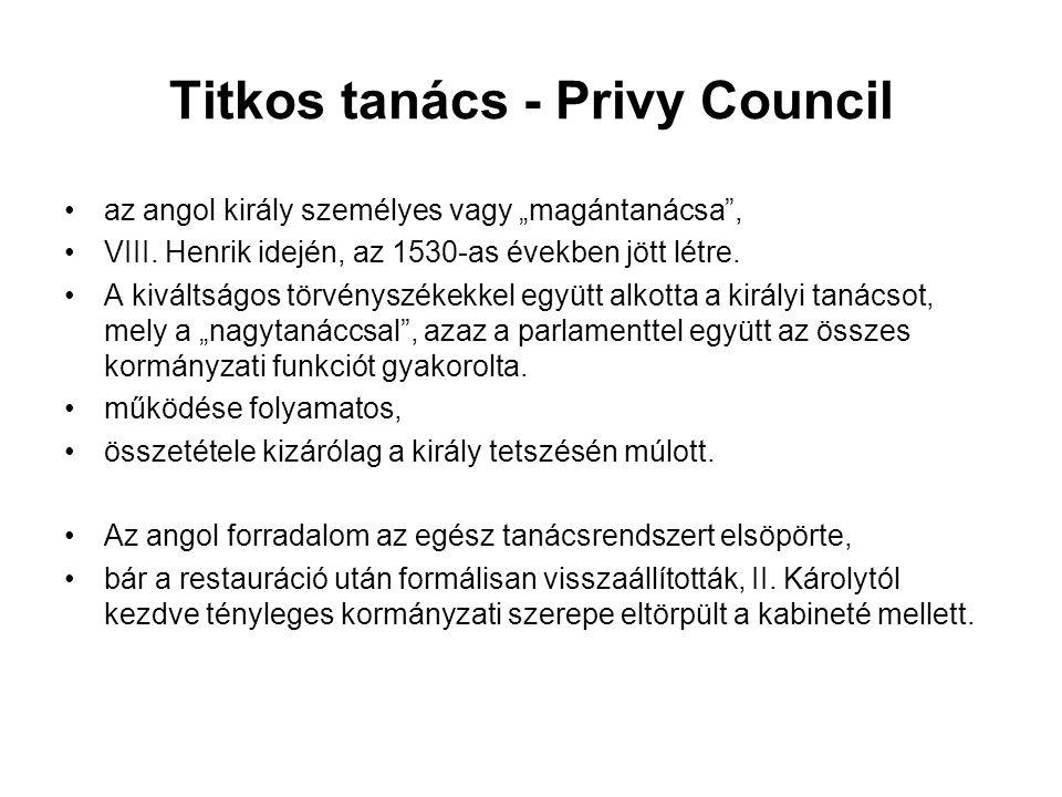 """Titkos tanács - Privy Council az angol király személyes vagy """"magántanácsa , VIII."""