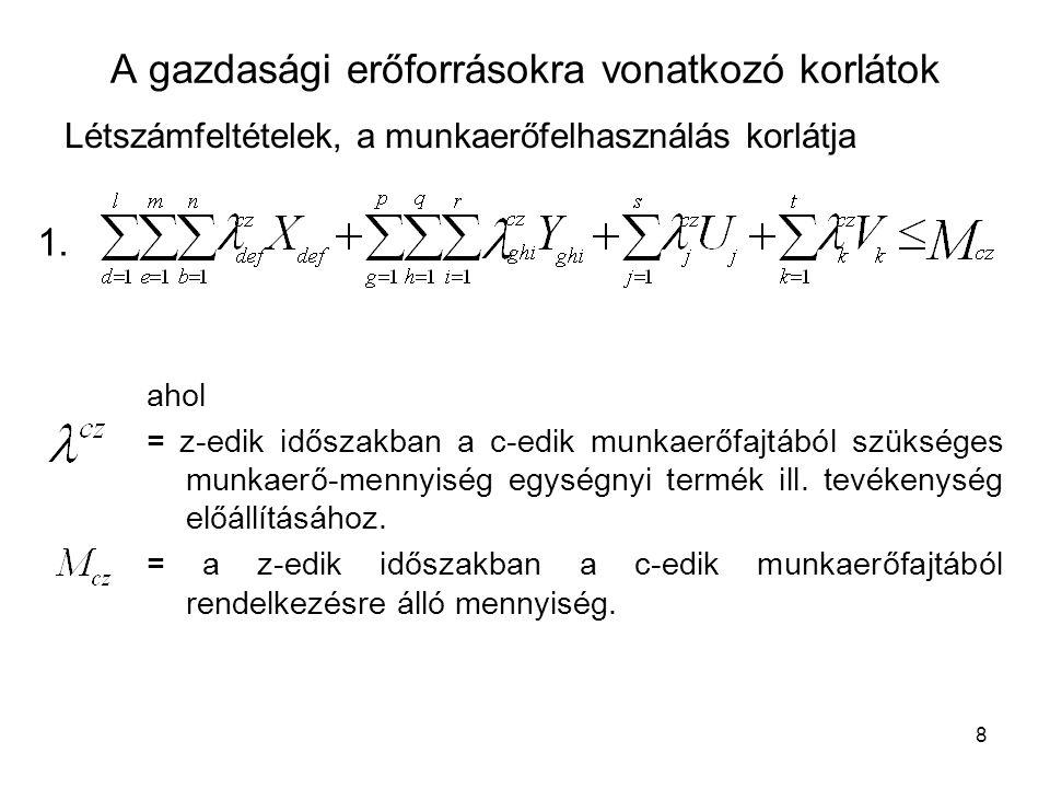 9 Anyag és alkatrész feltételek Egyszerű anyagmérleg 2.
