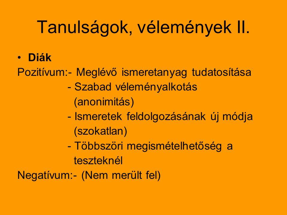 Tanulságok, vélemények II.