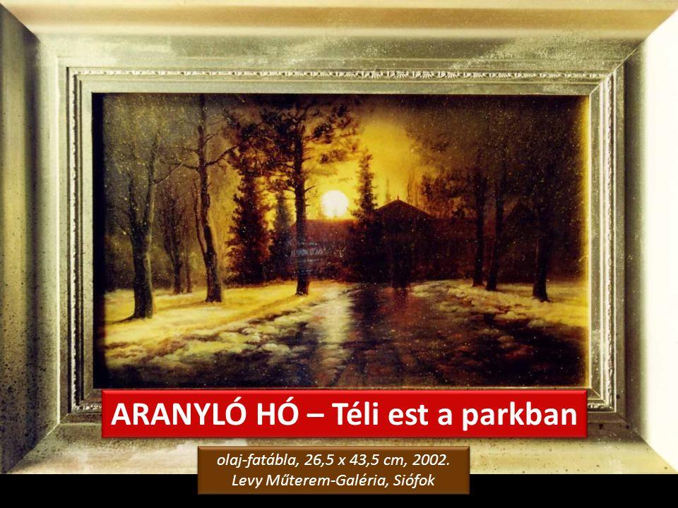 SIÓFOKI NOSZTALGIA – Ódon kastély olaj-farostlemez, 50 x 40 cm, 2006. magángyűjtemény, Siófok olaj-farostlemez, 50 x 40 cm, 2006. magángyűjtemény, Sió