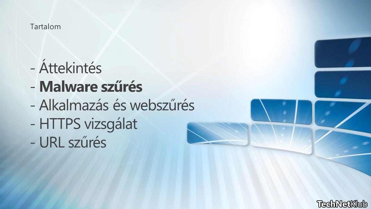 Microsoft AV motor integráció Szignatúra & és motor frissítések Feliratkozás alapú (120 napig ingyen) Microsoft AV motor integráció Szignatúra & és motor frissítések Feliratkozás alapú (120 napig ingyen) Kivételek (forrás és cél is) Globálisan vagy szabályonként egyesével Naplózás, jelentések és riasztások Web Access Wizard integráció Kivételek (forrás és cél is) Globálisan vagy szabályonként egyesével Naplózás, jelentések és riasztások Web Access Wizard integráció Tartalomtípus alapján is szűr (+ titkosított, nagy fájlok, sokszorosan tömörített, stb.) TMG