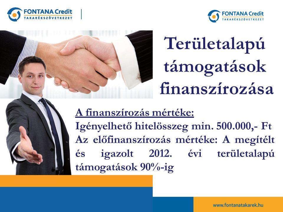 A finanszírozás mértéke: Igényelhető hitelösszeg min.