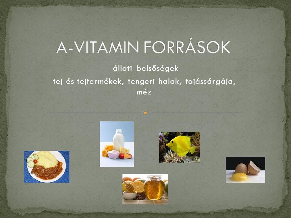 állati belsőségek tej és tejtermékek, tengeri halak, tojássárgája, méz