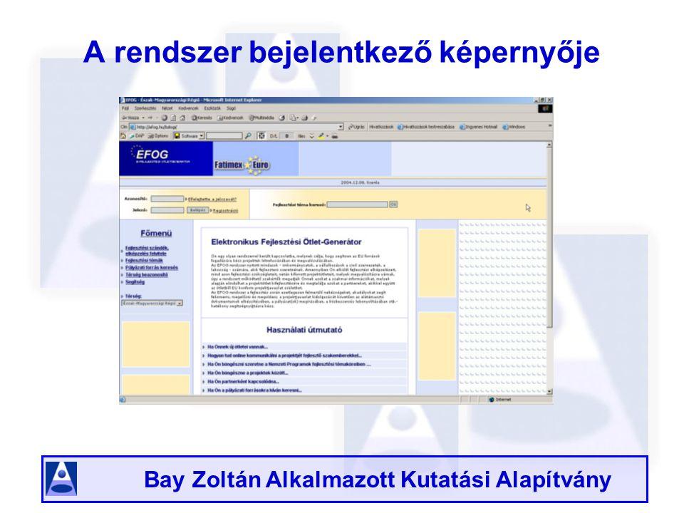 Bay Zoltán Alkalmazott Kutatási Alapítvány A rendszer bejelentkező képernyője