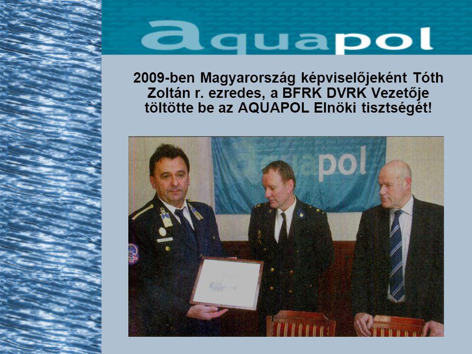 2009-ben Magyarország képviselőjeként Tóth Zoltán r.