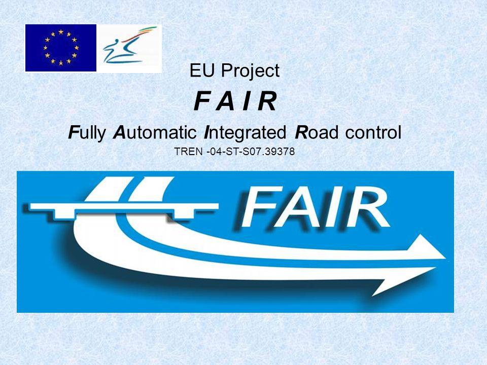 FAIR Projekt Előzmény: Európai Bizottság 2003.október 21-én kiadott ajánlása Futamidő: 2005.