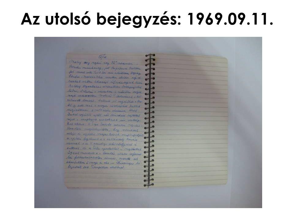 Az utolsó bejegyzés: 1969.09.11.