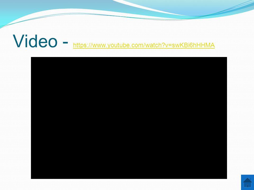 Video - https://www.youtube.com/watch?v=swKBi6hHHMA https://www.youtube.com/watch?v=swKBi6hHHMA