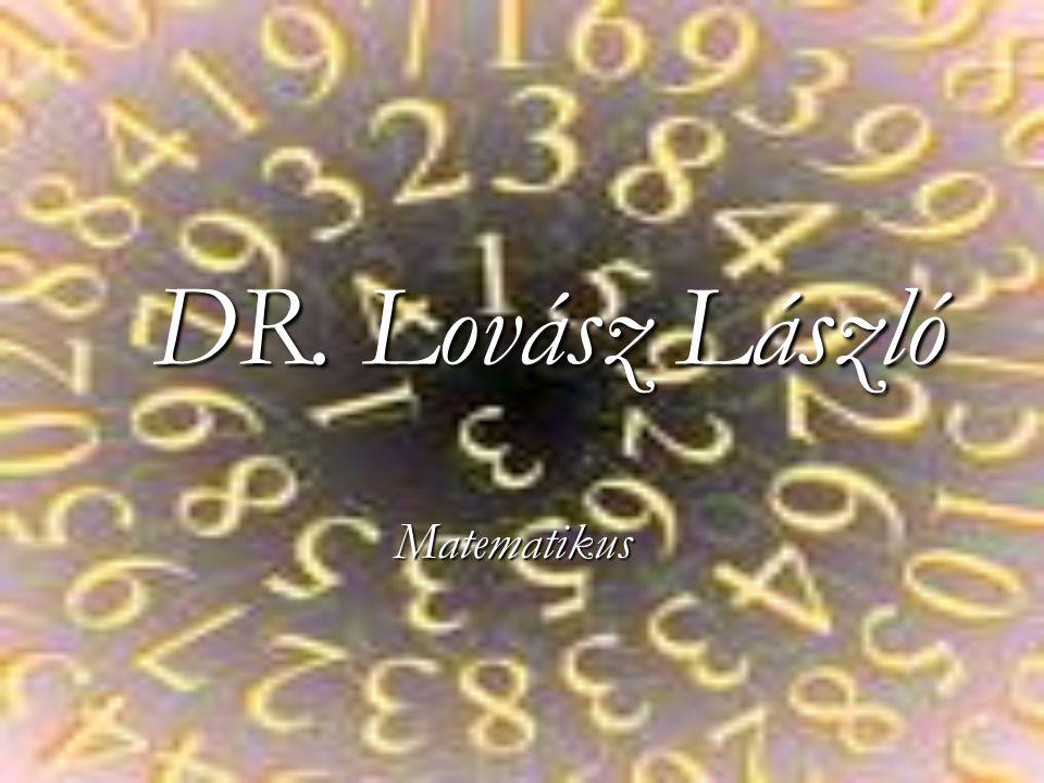 DR. Lovász László Matematikus