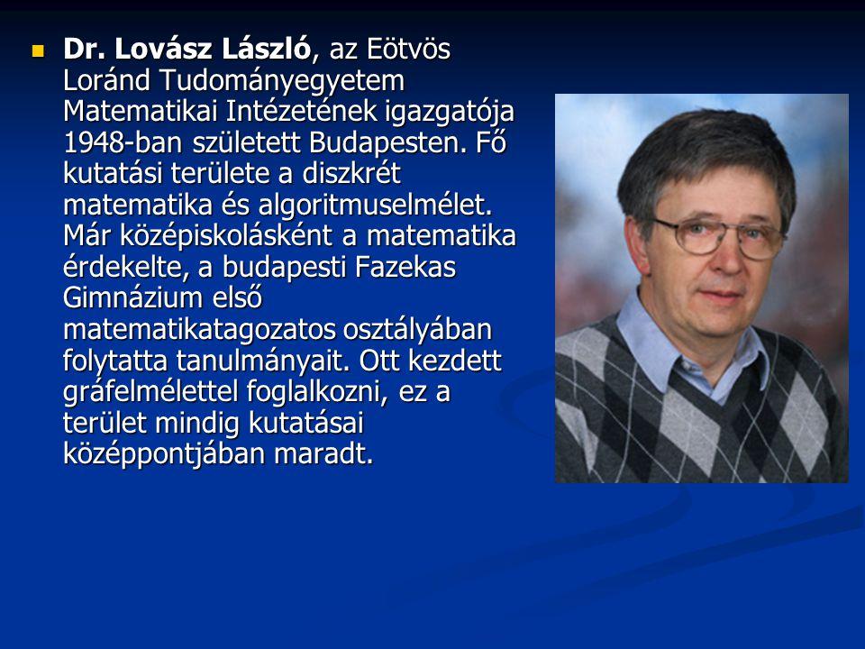 Dr. Lovász László, az Eötvös Loránd Tudományegyetem Matematikai Intézetének igazgatója 1948-ban született Budapesten. Fő kutatási területe a diszkrét