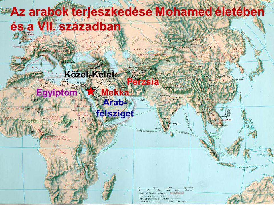 Az arabok terjeszkedése Mohamed életében és a VII.