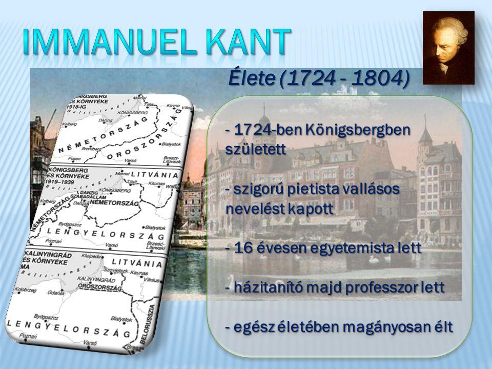 Élete (1724 - 1804)