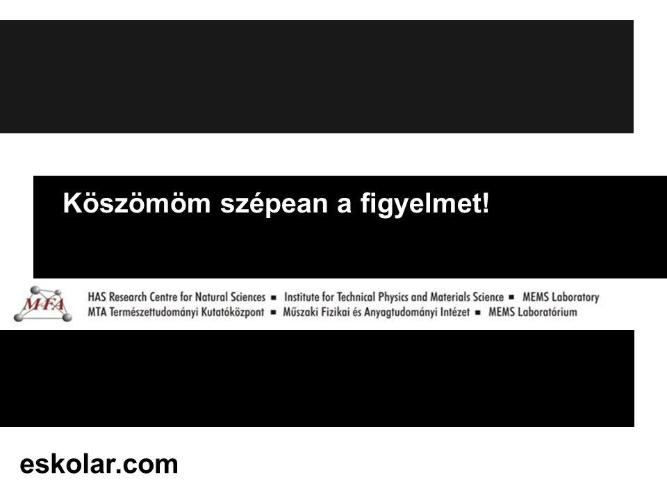 Köszömöm szépean a figyelmet! eskolar.com