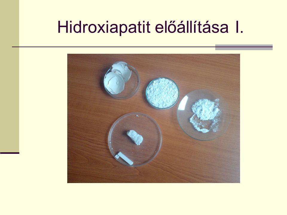 Hidroxiapatit előállítása II.