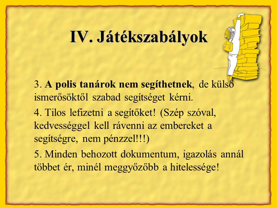 IV. Játékszabályok 3.