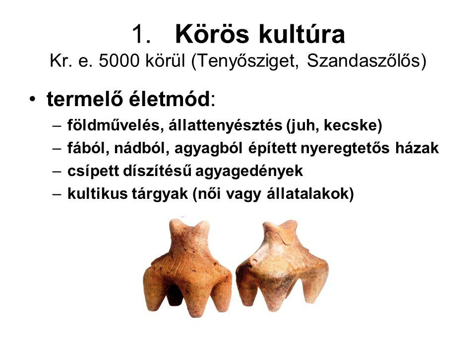 Megoldás 3. Tűzköves 1. Feketeváros 2. Körös kultúra 1. 2. 3.