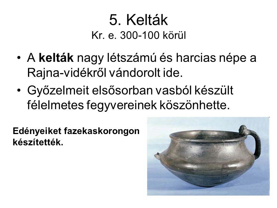 5.Kelták Kr. e.