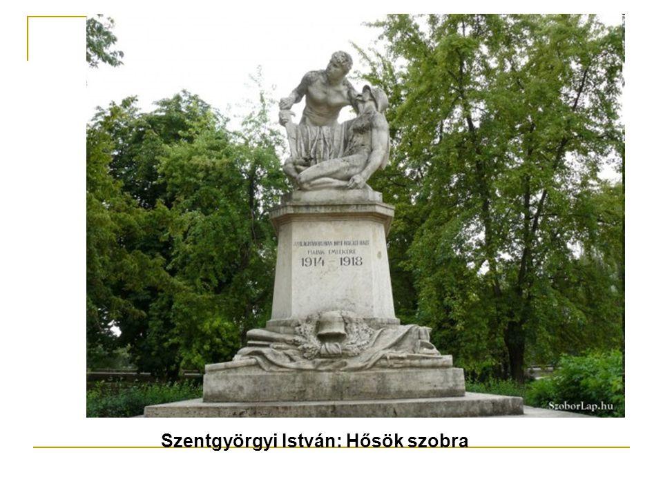 Szentgyörgyi István: Hősök szobra