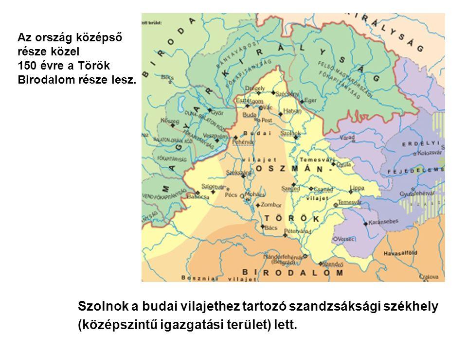 Szolnok a budai vilajethez tartozó szandzsáksági székhely (középszintű igazgatási terület) lett. Az ország középső része közel 150 évre a Török Biroda