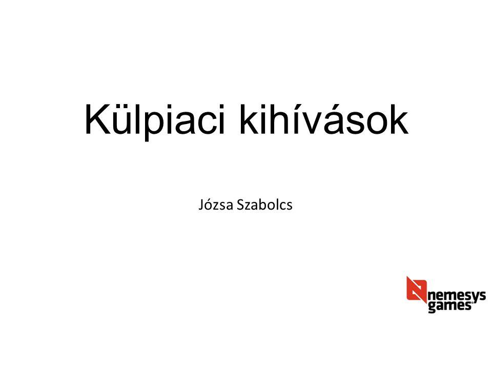 Külpiaci kihívások Józsa Szabolcs