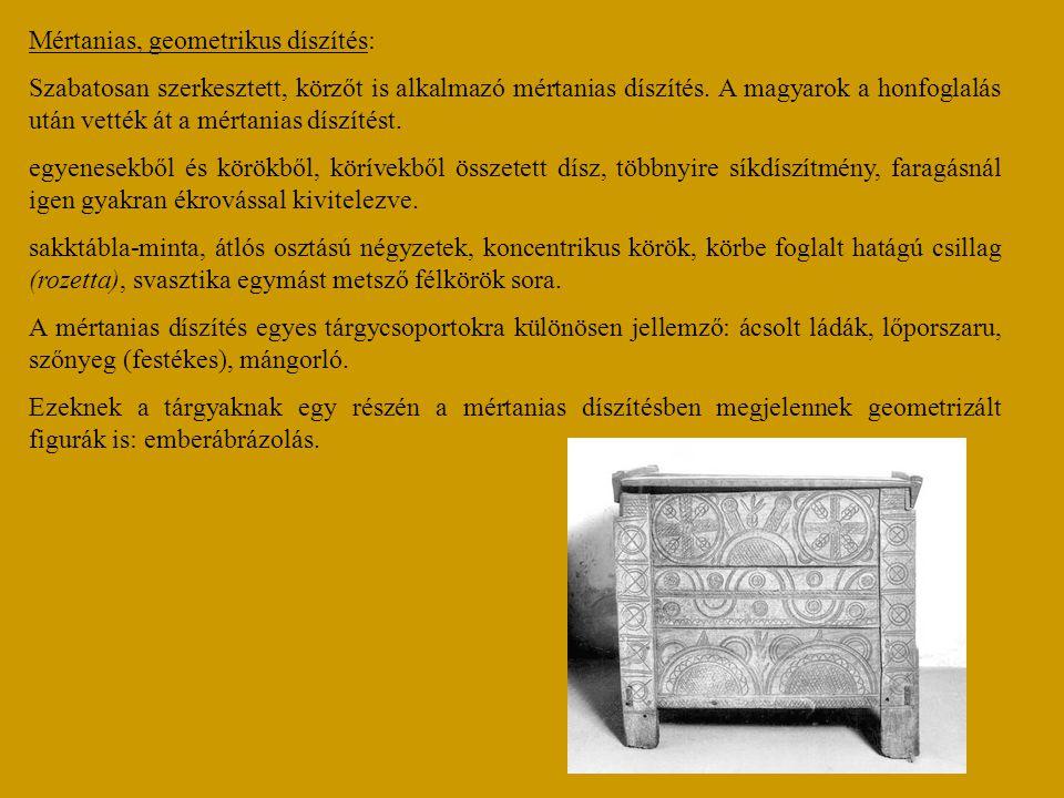 Mértanias, geometrikus díszítés: Szabatosan szerkesztett, körzőt is alkalmazó mértanias díszítés. A magyarok a honfoglalás után vették át a mértanias