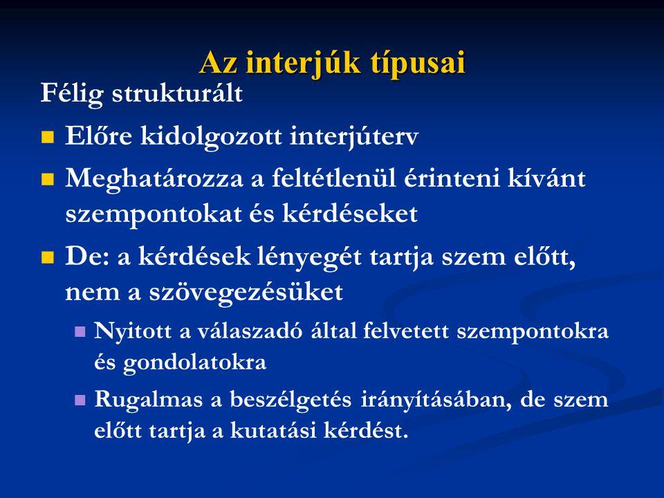 Az interjúk ütemezése A) Adatgyűjtés és elemzés szakaszainak az integrálása.