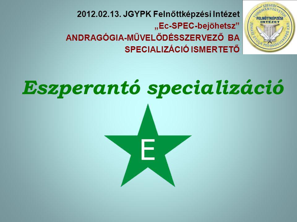 Eszperantó specializáció 2012.02.13.