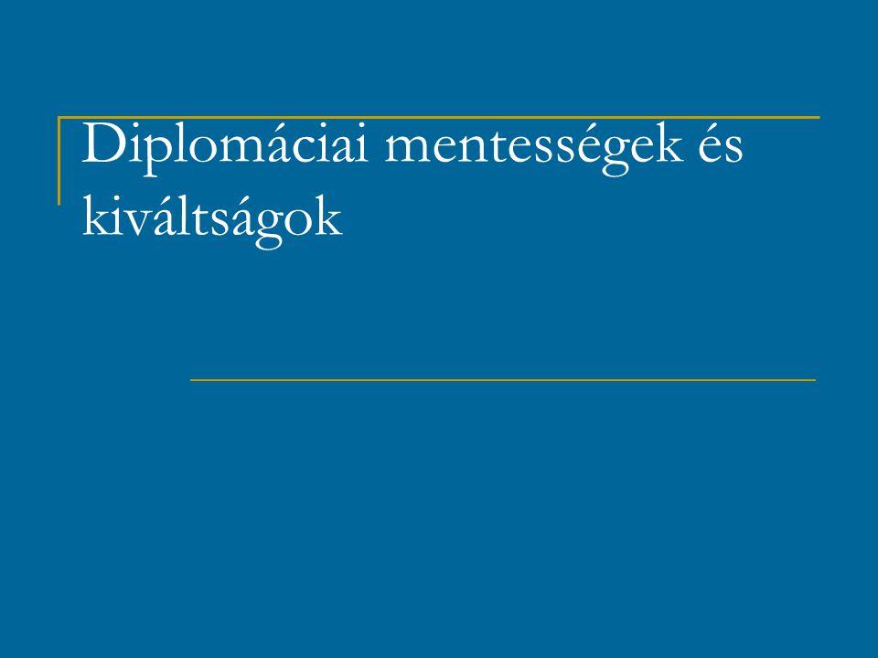 A diplomáciai kiváltságok és mentességek: vám és adómentesség vám és adómentesség = a képviselő mentes minden adó és illeték alól a mentesség nem terjed ki a képviselő magántulajdonában lévő ingatlannal kapcsolatos adókra és illetékekre, örökösödési illetékre, magánjövedelem után járó adókra és illetékekre Nem mentes továbbá a diplomáciai képviselő a szolgáltatások után járó díjak alól Átköltözési és személyi szükségleteire szolgáló ingóságok mentesek a behozatalai vámok alól Személyi poggyásza mentes a vámvizsgálat alól, kivéve komoly indok esetén.
