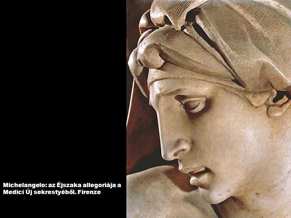 Michelangelo: az Éjszaka allegoriája a Medici Új sekrestyéből. Firenze