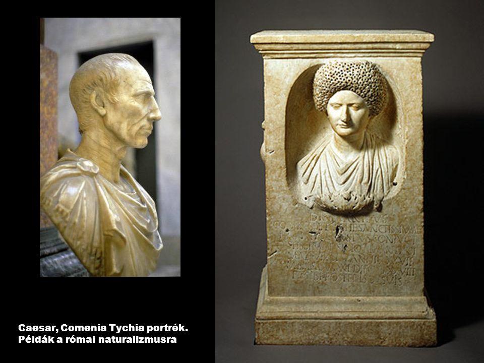 Caesar, Comenia Tychia portrék. Példák a római naturalizmusra