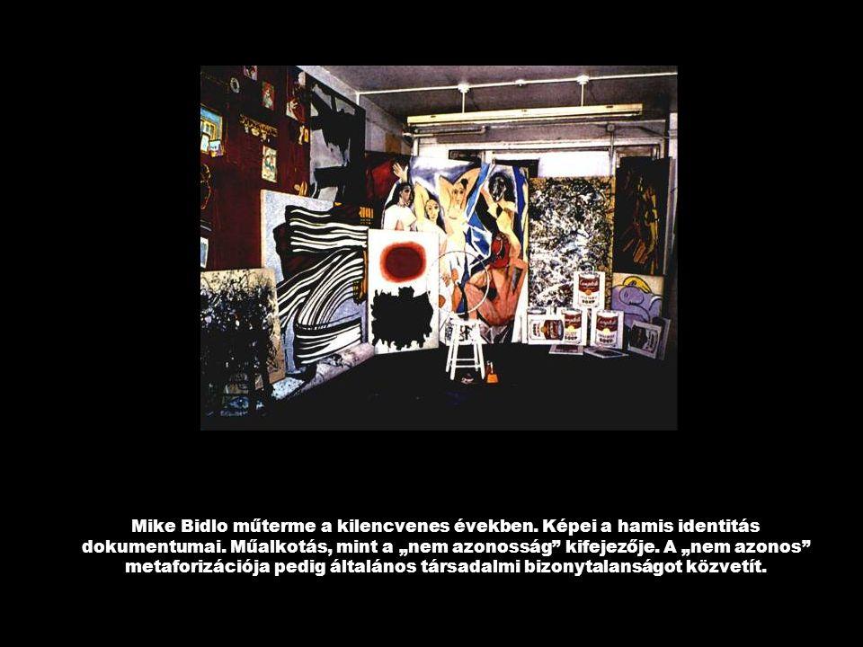 """Mike Bidlo műterme a kilencvenes években. Képei a hamis identitás dokumentumai. Műalkotás, mint a """"nem azonosság"""" kifejezője. A """"nem azonos"""" metaforiz"""