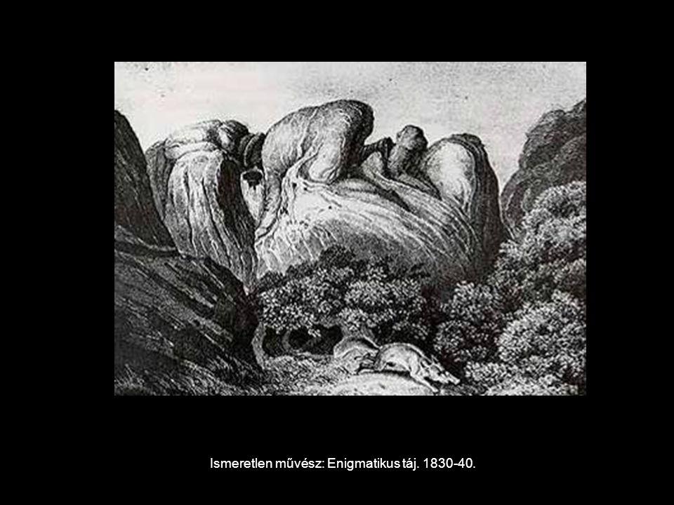 Ismeretlen művész: Enigmatikus táj. 1830-40.