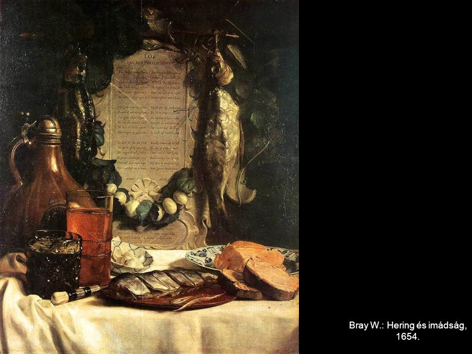 Bray W.: Hering és imádság, 1654.