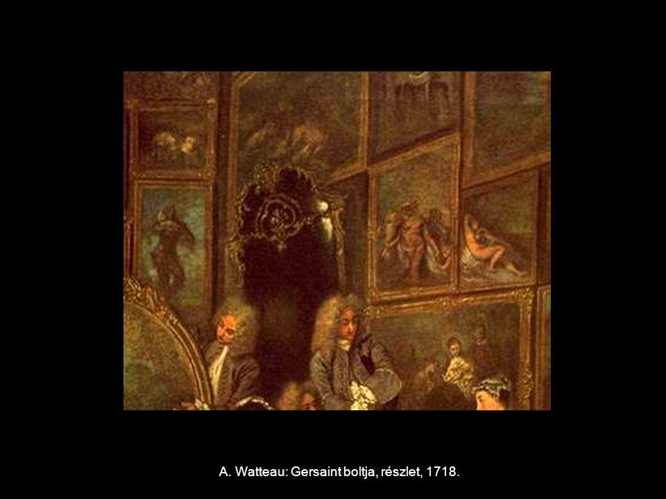 A. Watteau: Gersaint boltja, részlet, 1718.