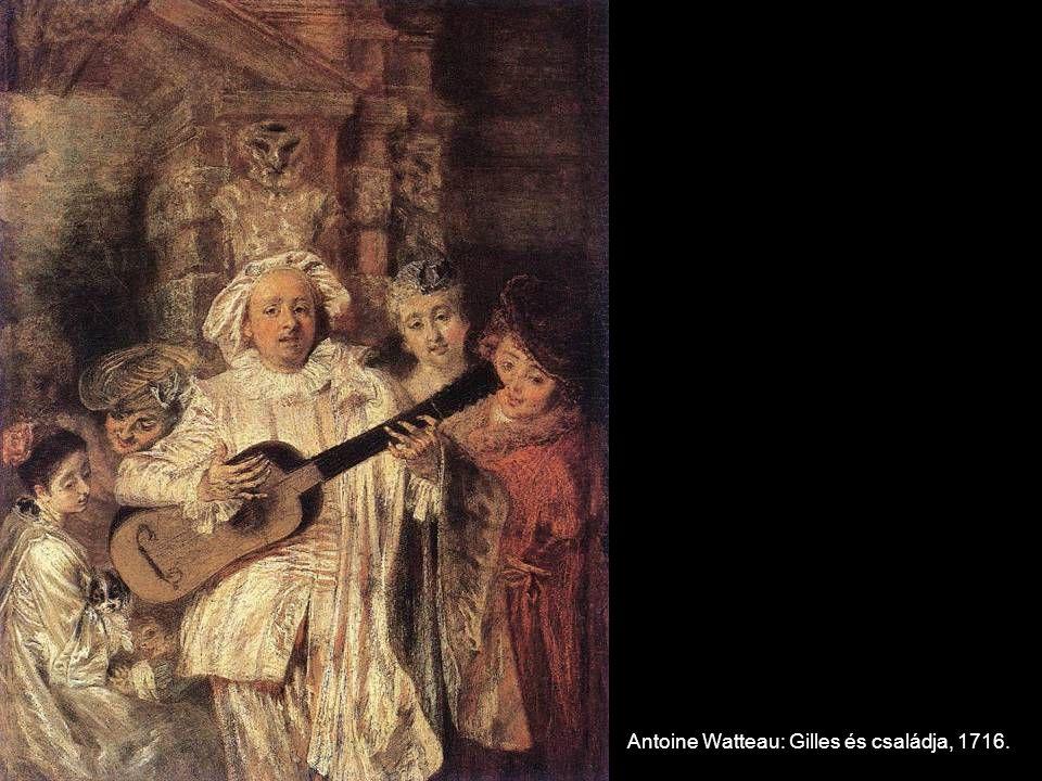Antoine Watteau: Gilles és családja, 1716.